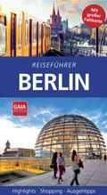 Reiseführer Berlin - Mit großer Faltkarte