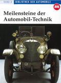 Meilensteine der Automobil-Technik
