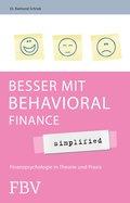 Besser mit Behavioral Finance - simplified (eBook, ePUB)