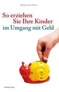 So erziehen Sie Ihre Kinder im Umgang mit Geld (eBook, ePUB)