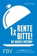 1 x Rente bitte! Die große Portion! (eBook, PDF)
