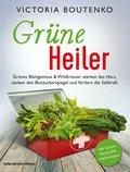 Grüne Heiler (eBook, PDF)