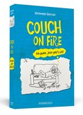 Brosche, Couch On Fire