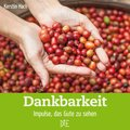 Dankbarkeit (eBook, ePUB)