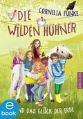 Die Wilden Hühner und das Glück der Erde (eBook, ePUB)