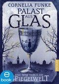 Palast aus Glas (eBook, ePUB)