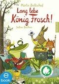 Lang lebe König Frosch! (eBook, ePUB)