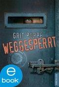 Weggesperrt (eBook, )