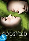 Godspeed - Die Reise beginnt (eBook, ePUB)