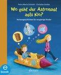Wo geht der Astronaut aufs Klo? (eBook, ePUB)