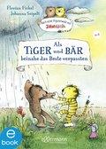 Als Tiger und Bär beinahe das Beste verpassten (eBook, ePUB)