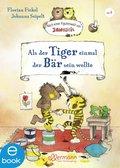 Als der Tiger einmal der Bär sein wollte (eBook, ePUB)