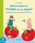 Warum haben wir Tomaten auf den Augen? (eBook, ePUB)