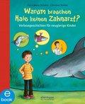 Warum brauchen Haie keinen Zahnarzt? (eBook, ePUB)