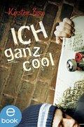 Ich ganz cool (eBook, ePUB)