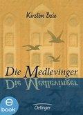 Die Medlevinger (eBook, ePUB)