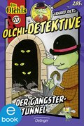 Olchi-Detektive. Der Gangster-Tunnel (eBook, ePUB)