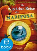 Die geheime Reise der Mariposa (eBook, ePUB)