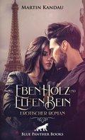 EbenHolz und ElfenBein | Erotischer Roman (eBook, ePUB)