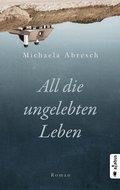 All die ungelebten Leben (eBook, )
