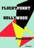 Fluchtpunkt Hollywood (eBook, ePUB)
