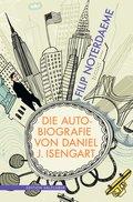 Die Autobiografie von Daniel J. Isengart (eBook, ePUB)