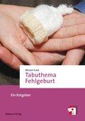 Tabuthema Fehlgeburt (eBook, PDF)