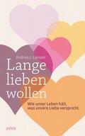 Lange lieben wollen (eBook, ePUB)