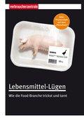 Lebensmittel-Lügen (eBook, PDF)