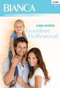 Goodbye Hollywood (eBook, ePUB)