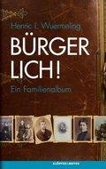Bürgerlich! (eBook, ePUB)