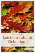 Leichenraub mit Eichenlaub (eBook, ePUB)