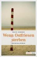 Wenn Ostfriesen sterben (eBook, ePUB)