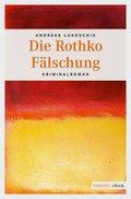 Die Rothko Fälschung (eBook, ePUB)