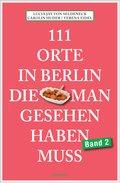 111 Orte in Berlin, die man gesehen haben muss Band 2 (eBook, ePUB)