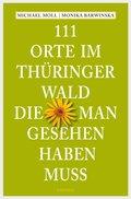 111 Orte im Thüringer Wald, die man gesehen haben muss (eBook, ePUB)