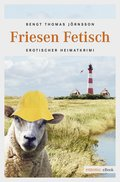 Friesen Fetisch (eBook, ePUB)