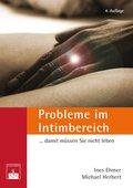 Probleme im Intimbereich... damit müssen Sie nicht leben! (eBook, PDF)