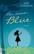 Für immer Blue (eBook, ePUB)