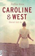 Caroline & West - Überall bist du (eBook, ePUB)