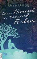 Unser Himmel in tausend Farben (eBook, ePUB)