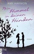 Mein Himmel in deinen Händen (eBook, ePUB)