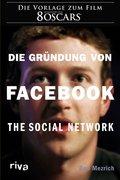 Die Gründung von Facebook (eBook, ePUB)