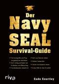 Der Navy-SEAL-Survival-Guide (eBook, PDF)