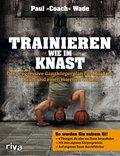 Trainieren wie im Knast (eBook, PDF)