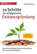 10 Schritte zur erfolgreichen Existenzgründung (eBook, PDF)
