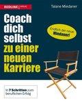 Coach dich selbst zu einer neuen Karriere (eBook, ePUB)