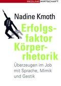 Erfolgsfaktor Körperrhetorik (eBook, ePUB)