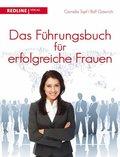 Das Führungsbuch für erfogreiche Frauen (eBook, ePUB)