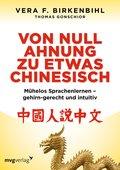 Von Null Ahnung zu etwas Chinesisch (eBook, ePUB)